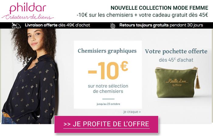 Phildar : -10€ sur une sélection de chemisier + 1 nouveau cadeau Offert !