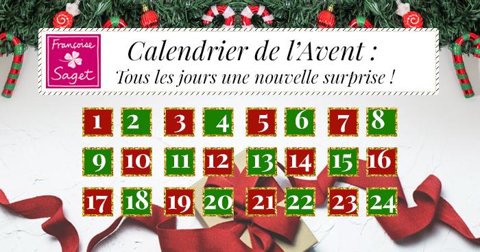 Françoise Saget : 1 nouvelle OFFRE par jour avec son calendrier de l'avent!