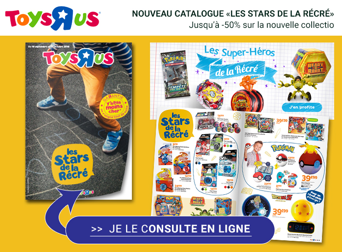 Toys'R'us : nouveau catalogue à consulter, les jouets stars de la récré !