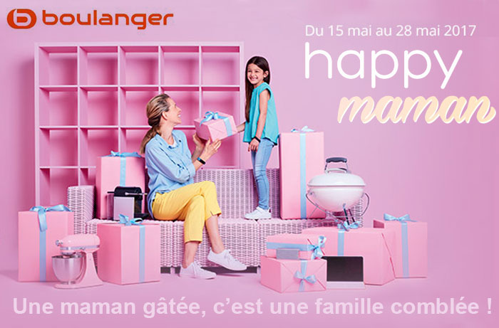 Boulanger happy maman quand la happy technologie prend soin de toutes les mamans - Quand est la fete des mere ...