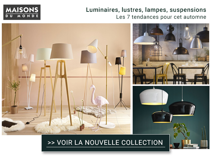 maisons du monde les 7 tendances de luminaires pour cet. Black Bedroom Furniture Sets. Home Design Ideas