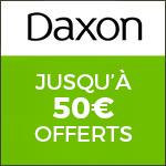 Daxon : Jusqu-à 50€ offerts et la livraison offerte  !