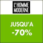 L'Homme Moderne : jusqu'à -70% durant le mois de l'homme moderne