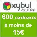 Oxybul : 600 cadeaux à moins de 15€