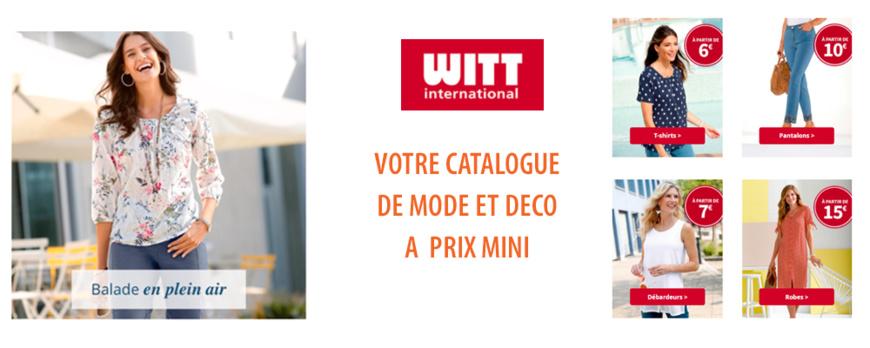 WITT INTERNATIONAL - Nouveau Catalogue Mode et Deco a prix mini