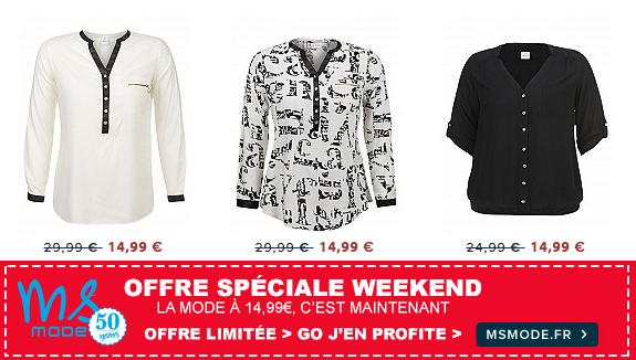 L'offre MS MODE spéciale weekend