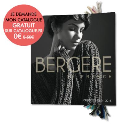 Je demande mon catalogue gratuit BERGÈRE DE FRANCE 2016