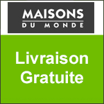MAISONS DU MONDE : LIVRAISON OFFERTE + CADEAU
