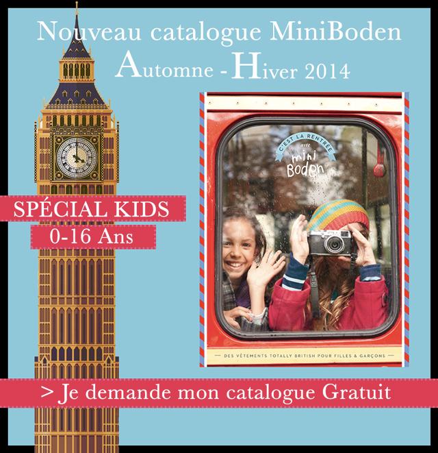 Catalogue Gratuit MINIBODEN > JE CLIC ET JE LE COMMANDE ICI