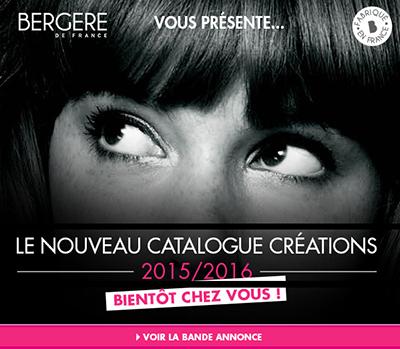 Le nouveau catalogue Bergère de France... Bientôt en ligne