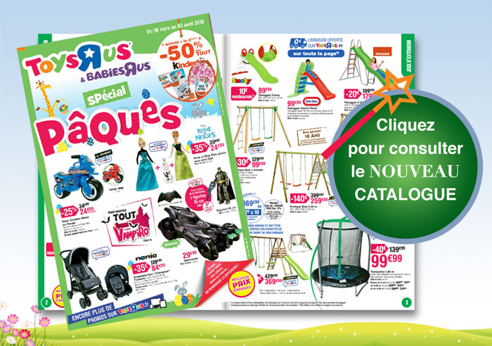 Consultez le nouveau catalogue Toys'R'Us !