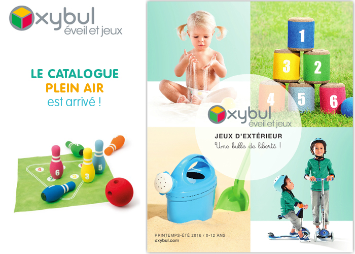 Le catalogue Plein Air Oxybul est arrivé !