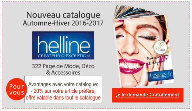 Demandez votre nouveau Catalogue HELLINE