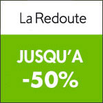 La Redoute : Jusqu'à -50% et -10% supplémentaires !