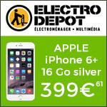 Électro Dépôt: Bon plan sur APPLE IPHONE 6+ 16 GO SILVER