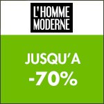 L'Homme Moderne : jusqu'à -70% durant les jours de l'homme