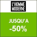 L'Homme Moderne : -50% sur le rayon Promotion !