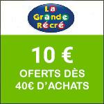 La Grande Récré : -10€ dès 40€ d'achats