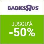 Babies'R'Us : L'Aventure jusqu'à -50%