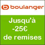 BOULANGER - 25 Euros de réduction sur tout le site*