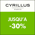 CYRILLUS - 30% sur votre article préféré + CADEAU