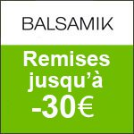 BALSAMIK : SOLDES jusqu'à -60% sur tout le site !