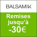 BALSAMIK : SOLDES - Remise jusqu'à -70% + 10% si 3 articles achetés.