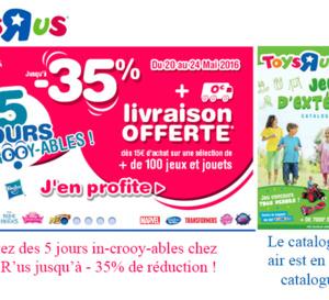 Votre catalogue Toys'R'us pour vos achats en ligne jusqu'à    - 35% de réduction !