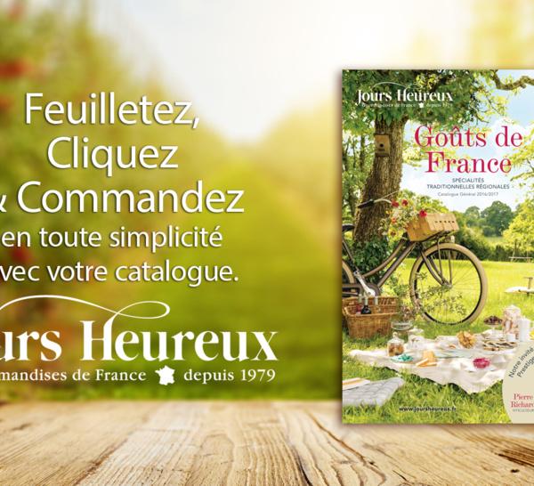 """""""Goûts de France"""" le nouveau catalogue gourmand de JOURS HEUREUX 2016-17"""