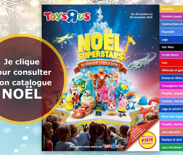Le super catalogue Noël Toys'R'us est disponible pour vos cadeaux